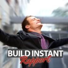 Build Instant Rapport